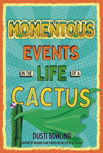 Momentous Events in the Life of a Cactus book