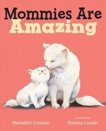 Mommies Are Amazing book