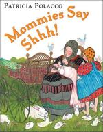 Mommies Say Shhh! book
