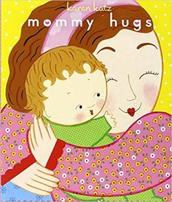 Mommy Hugs (Classic Board Books) book