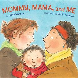Mommy, Mama, and Me book
