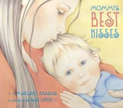 Mommy's Best Kisses book