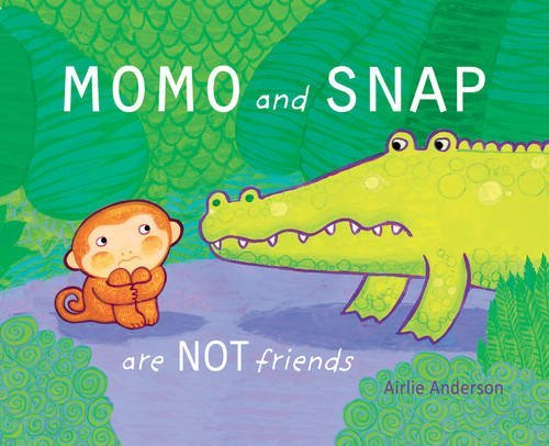 Momo and Snap Are Not Friends! book