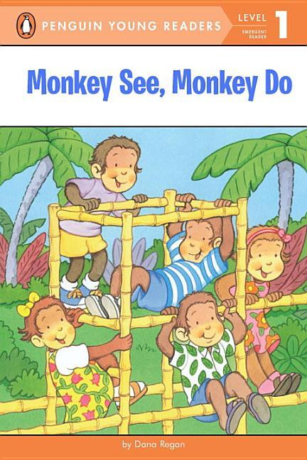 Monkey See, Monkey Do book