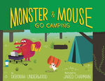 Monster and Mouse Go Camping book