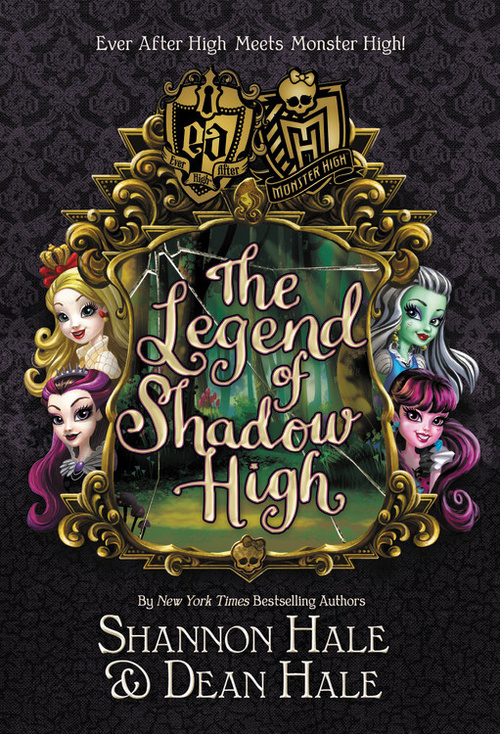 Monster High/Ever After High: The Legend of Shadow High book