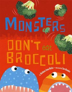 Monsters Do Not Eat Broccoli book