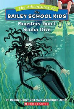 Monsters Don't Scuba Dive book