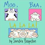 Moo, Baa, La La La book