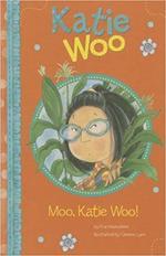 Moo, Katie Woo! book