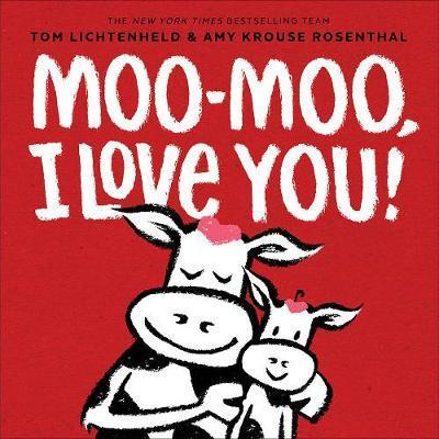 Moo-Moo, I Love You! book