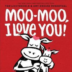 Moo-Moo, I Love You! book