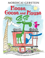Moose, Goose, and Mouse book