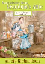 More Stories from Grandma's Attic book