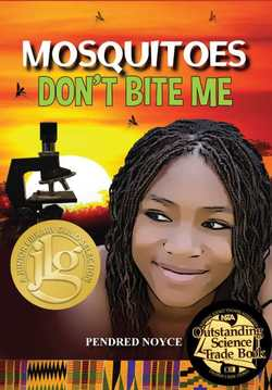 Mosquitoes Don't Bite Me book
