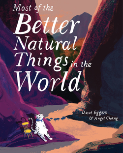 Most of the Better Natural Things in the World book