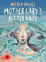 Mother Cary's Butter Knife book