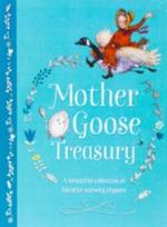 Mother Goose Treasury: A Beautiful Collection of Favorite Nursery Rhymes book