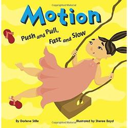 Motion: Push and Pull, Fast and Slow book