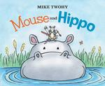 Mouse and Hippo book
