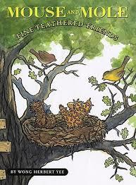 Mouse and Mole, Fine Feathered Friends book
