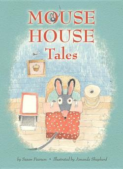 Mouse House Tales book