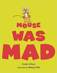 Mouse Was Mad book