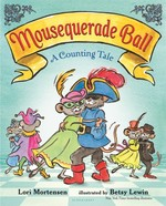 Mousequerade Ball: A Counting Tale book