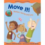 Move It!: Motion, Forces and You book