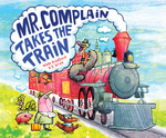 Mr. Complain Takes the Train book