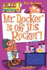 Mr. Docker Is Off His Rocker! book