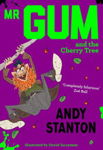 Mr Gum and the Cherry Tree book