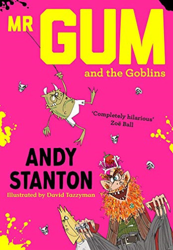 Mr Gum and the Goblins book