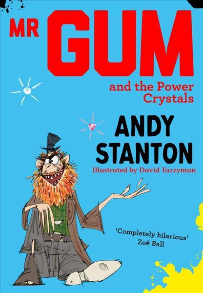 Mr Gum and the Power Crystals book