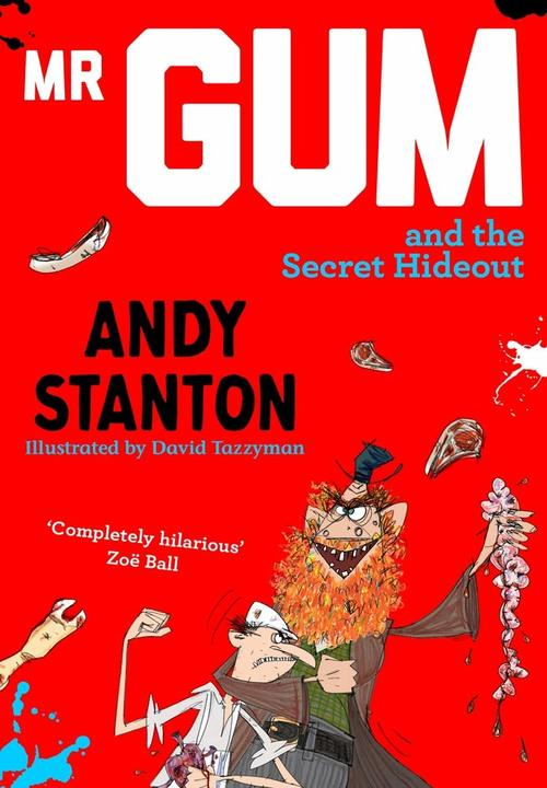 Mr Gum and the Secret Hideout book