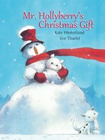 Mr. Hollyberry's Christmas Gift book