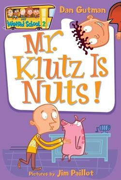 Mr. Klutz Is Nuts! book