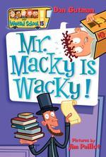 Mr. Macky Is Wacky! book
