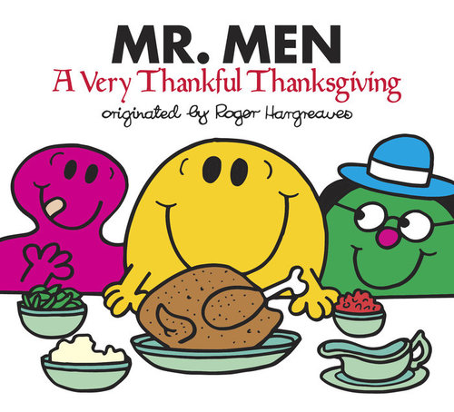 Mr. Men: A Very Thankful Thanksgiving book