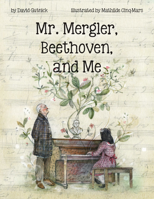 Mr. Mergler, Beethoven, and Me book