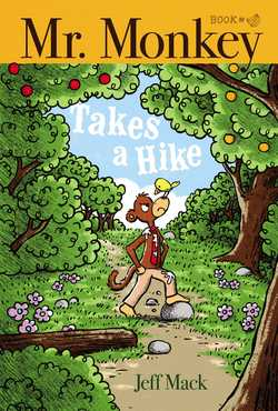 Mr. Monkey Takes A Hike book