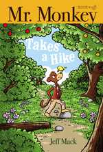 Mr. Monkey Takes A Hike book