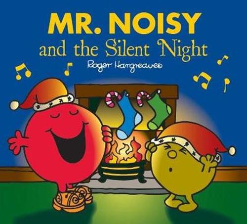 Mr. Noisy and the Silent Night book