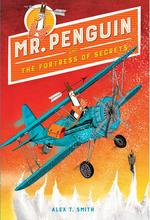 Mr. Penguin and the Fortress of Secrets book