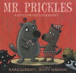 Mr. Prickles: A Quill-Fated Love Story book