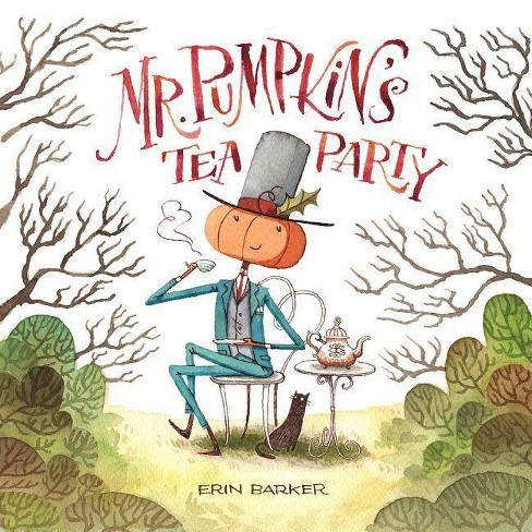 Mr. Pumpkin's Tea Party book