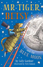 Mr. Tiger, Betsy, and the Blue Moon book