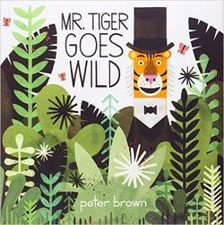 Mr Tiger Goes Wild book