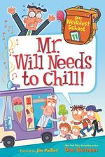 Mr. Will Needs to Chill! book