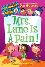 Mrs. Lane Is a Pain! book